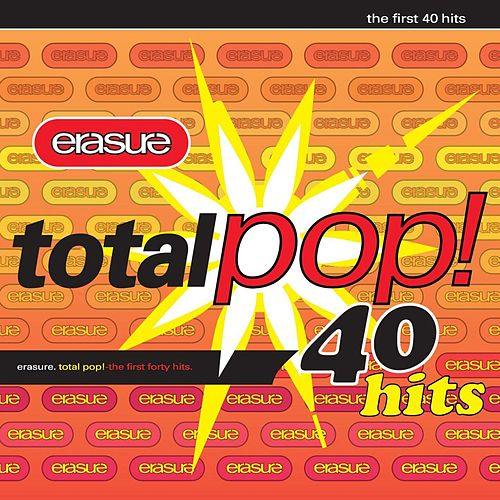 Total Pop! - The First 40 Hits (Remastered) de Erasure