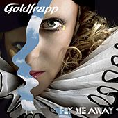 Ooh La La (Single Version) by Goldfrapp