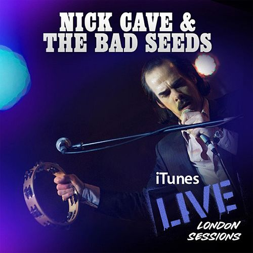 iTunes Live: London Sessions by Nick Cave
