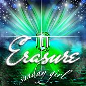 Play & Download Sunday Girl by Erasure | Napster
