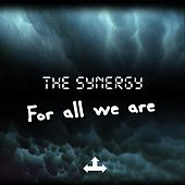 For All We Are by Synergy