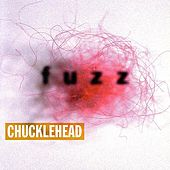 Fuzz by Chucklehead
