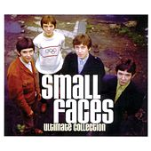 Small Faces: Ultimate Collection by Small Faces