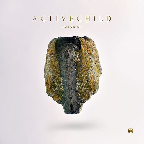 Rapor - EP by Active Child