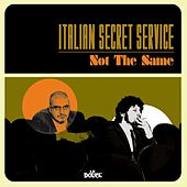 Not the Same by Italian Secret Service
