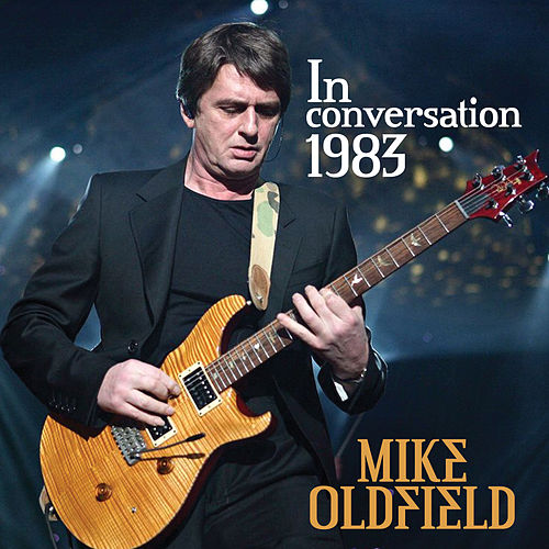 In Conversation 1983 by Mike Oldfield