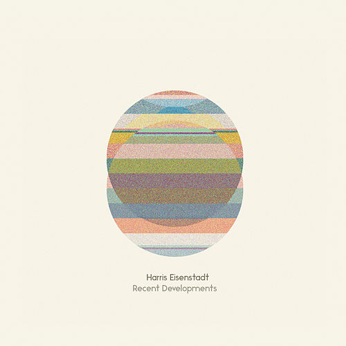 Recent Developments by Harris Eisenstadt