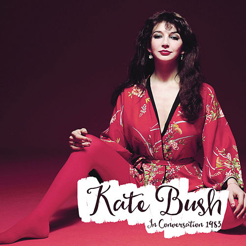 Play & Download In Conversation 1983 by Kate Bush | Napster