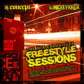 The Mix Chronicles Freestyle Session by Various Artists