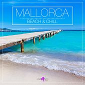 Mallorca - Beach & Chill by Various Artists