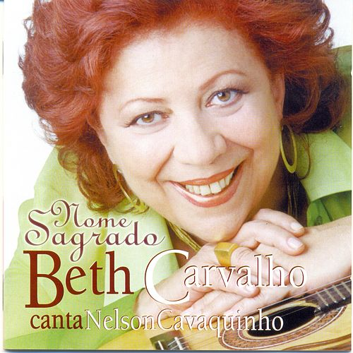 Play & Download Nome Sagrado (Beth Carvalho Canta Nelson Cavaquinho) by Beth Carvalho | Napster