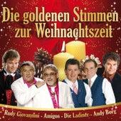Play & Download Die goldenen Stimmen zur Weihnachtszeit by Various Artists | Napster