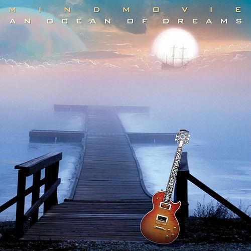 Play & Download An Ocean Of Dreams by Mind Movie | Napster