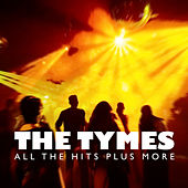 Play & Download All the Hits Plus More by The Tymes | Napster