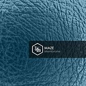 Play & Download Membrane by Maze | Napster