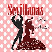 Sevillanas para Bailar by Various Artists