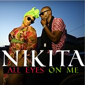 Play & Download All Eyes on Me by Nikita | Napster