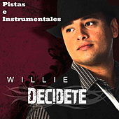 Play & Download Decidete - Pistas E Instrumentales by Willie | Napster