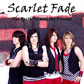 Play & Download The Faithful And The Bruised by Scarlet Fade | Napster