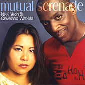 Mutual Serenade by Cleveland Watkiss