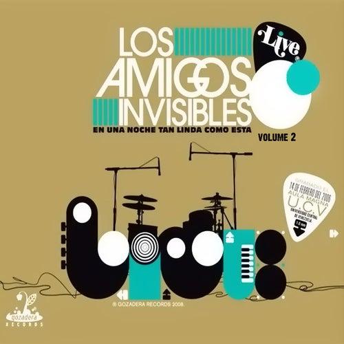 Live En Una Noche Tan Linda Como Esta Vol 2 by Los Amigos Invisibles