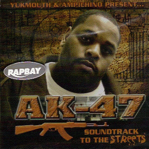 AK 47 Soundtrack 2 Da Streets by Ampichino