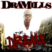 Play & Download The Drama by Dramills | Napster