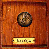 Play & Download Peepshow by Peepshow | Napster