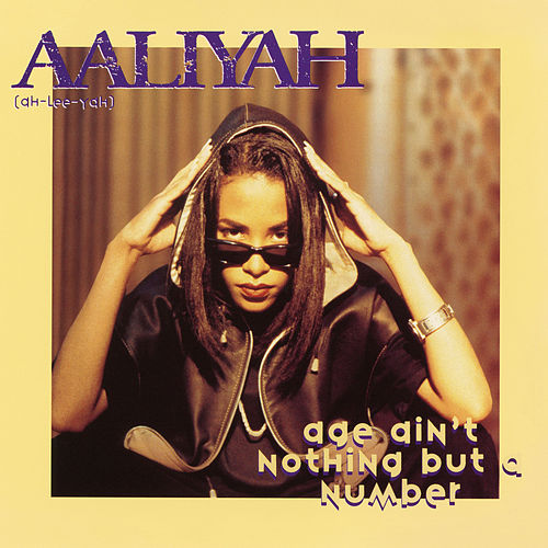 Age Ain't Nothing But a Number EP by Aaliyah