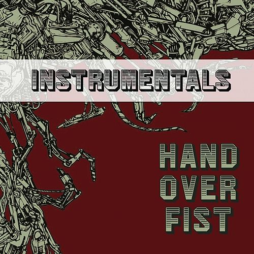 Hand Over Fist Instrumentals by Lazerbeak