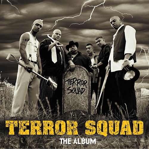 Play & Download Terror Squad by Terror Squad | Napster