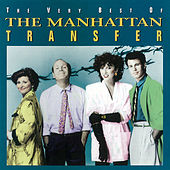 Play & Download The Very Best Of The Manhattan Transfer by The Manhattan Transfer | Napster