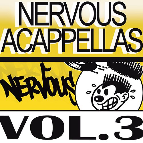 Play & Download Nervous Acappellas 3 by Various Artists | Napster