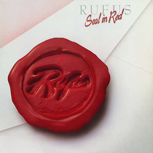 Seal In Red by Rufus & Chaka Khan