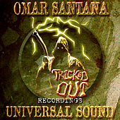 Play & Download Universal Sound by Omar Santana | Napster