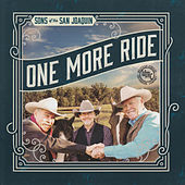 Play & Download One More Ride by Sons of the San Joaquin | Napster