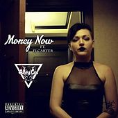 Play & Download Money Now (feat. EJ Carter) by Alley Cat | Napster