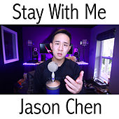 Play & Download Stay With Me by Jason Chen | Napster