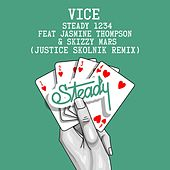 Play & Download Steady 1234 (feat. Jasmine Thompson & Skizzy Mars) (Justice Skolnik Remix) by Vice | Napster