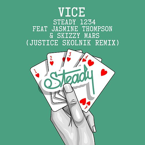 Steady 1234 (feat. Jasmine Thompson & Skizzy Mars) (Justice Skolnik Remix) von Vice