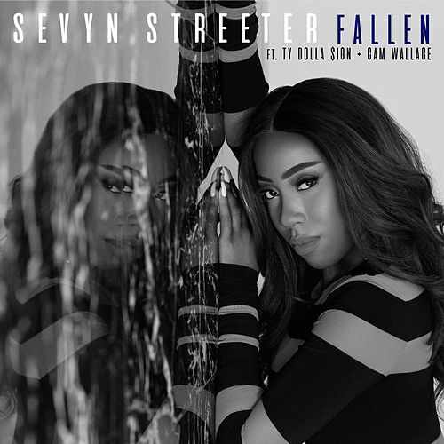Play & Download Fallen (feat. Ty Dolla $ign & Cam Wallace) by Sevyn Streeter | Napster