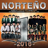 Play & Download Norteño #1's 2016 by Various Artists | Napster