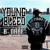 Play & Download B' Dare by Young Bleed | Napster