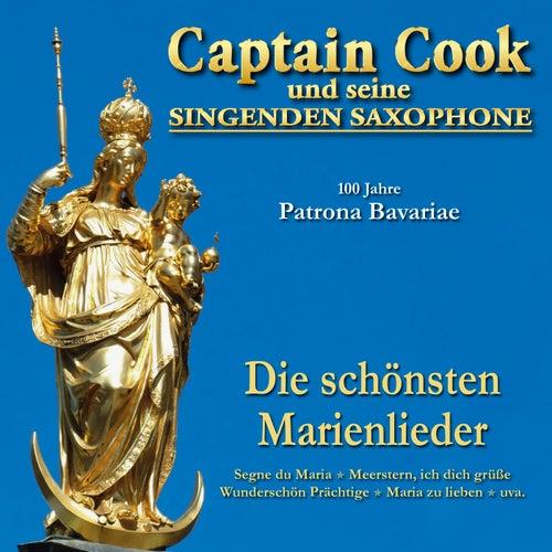 100 Jahre Patrona Bavariae - Die schönsten Marienlieder von Captain Cook und seine Singenden Saxophone