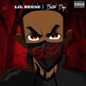 Play & Download Better Days by Lil Reese | Napster