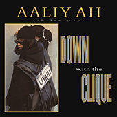 Play & Download Down with the Clique EP by Aaliyah | Napster
