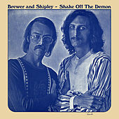 Play & Download Shake off the Demon by Brewer & Shipley | Napster
