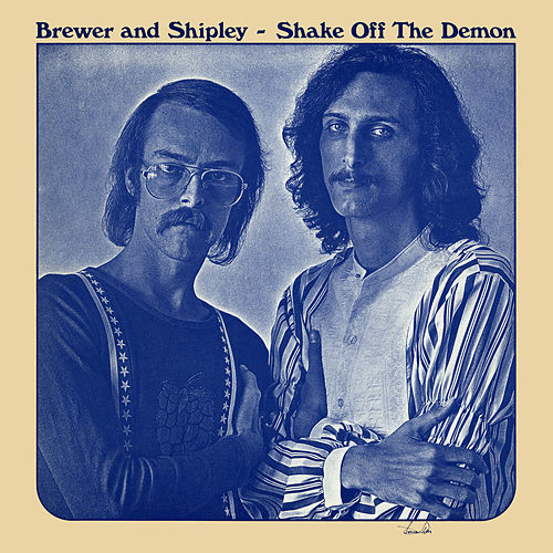 Shake off the Demon by Brewer & Shipley