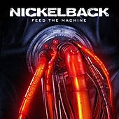 Play & Download Feed The Machine by Nickelback | Napster