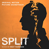 Play & Download Split (Original Motion Picture Soundtrack) by West Dylan Thordson | Napster